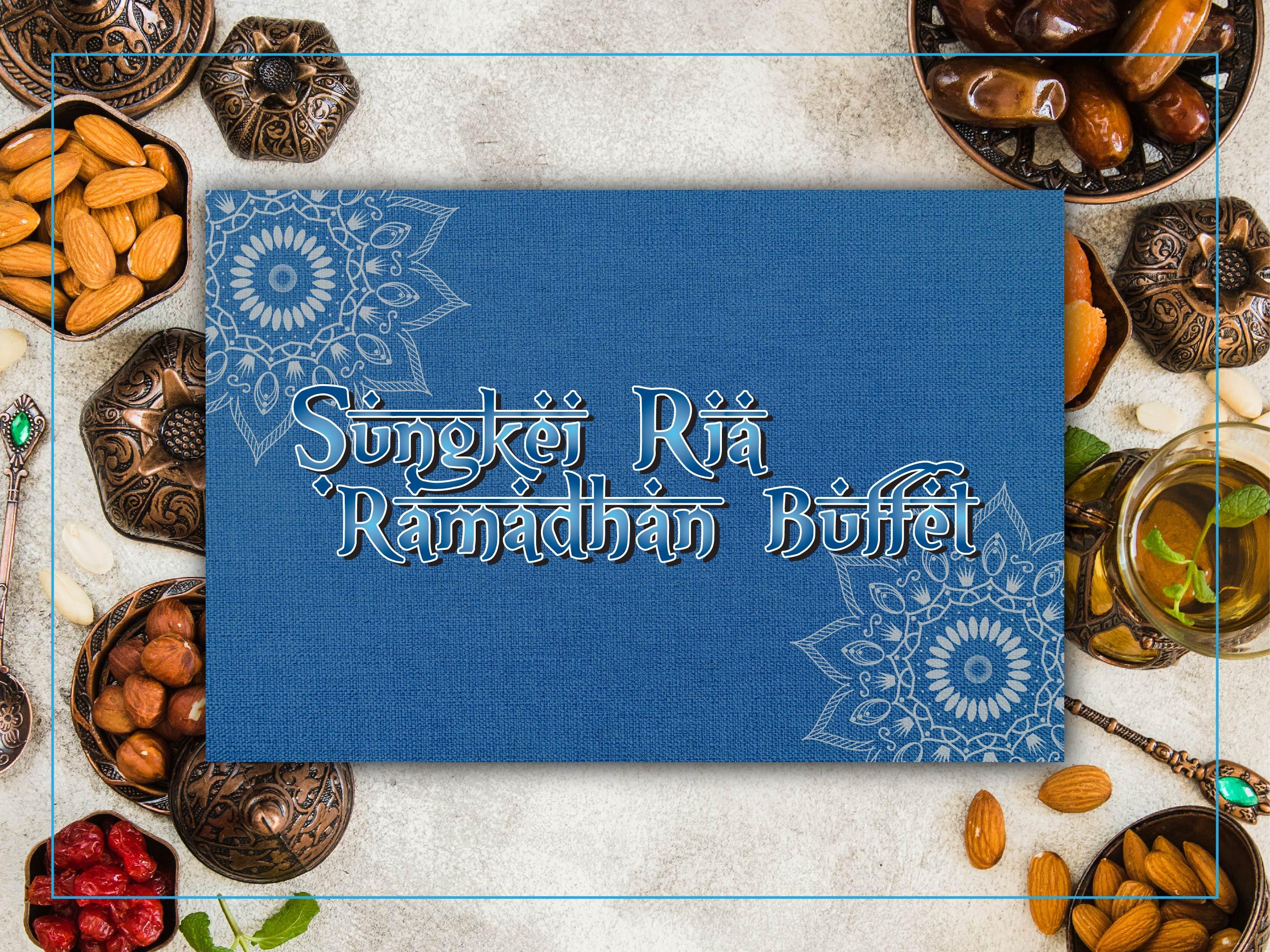 Sungkei Ria Ramadhan Buffet