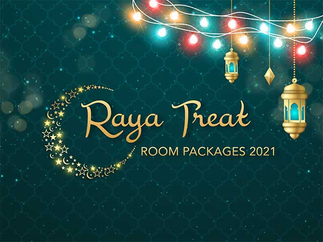 [X3 REWARD POINTS!] Raya Treat Room Packages 2021