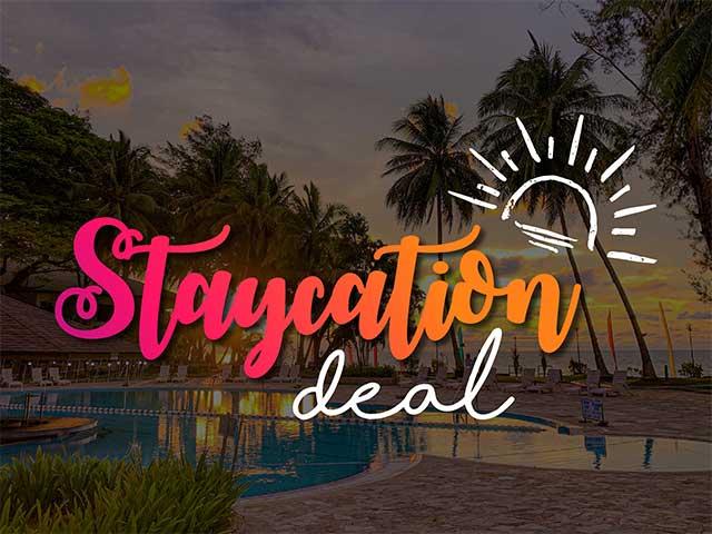 [X3 REWARD POINTS!] Staycation Deal