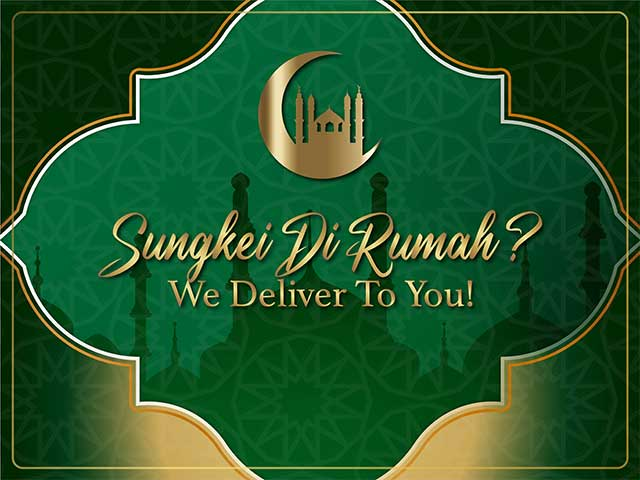 [Promo] Sungkei Di Rumah - We Deliver To You!